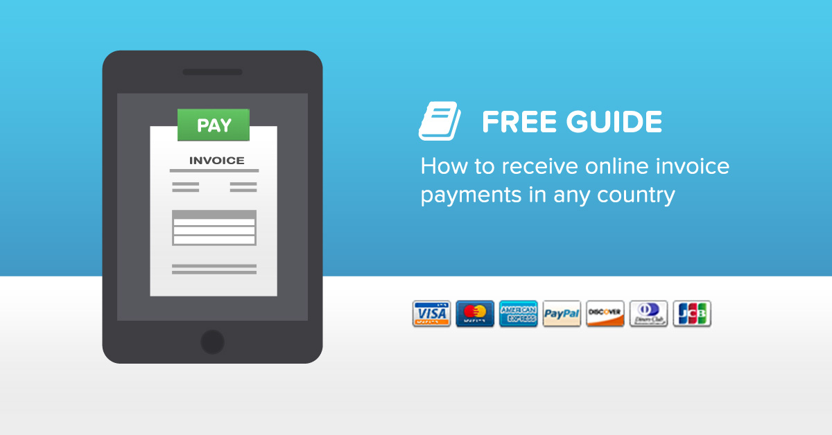 How to receive online invoice payments in any country - Invoicebus